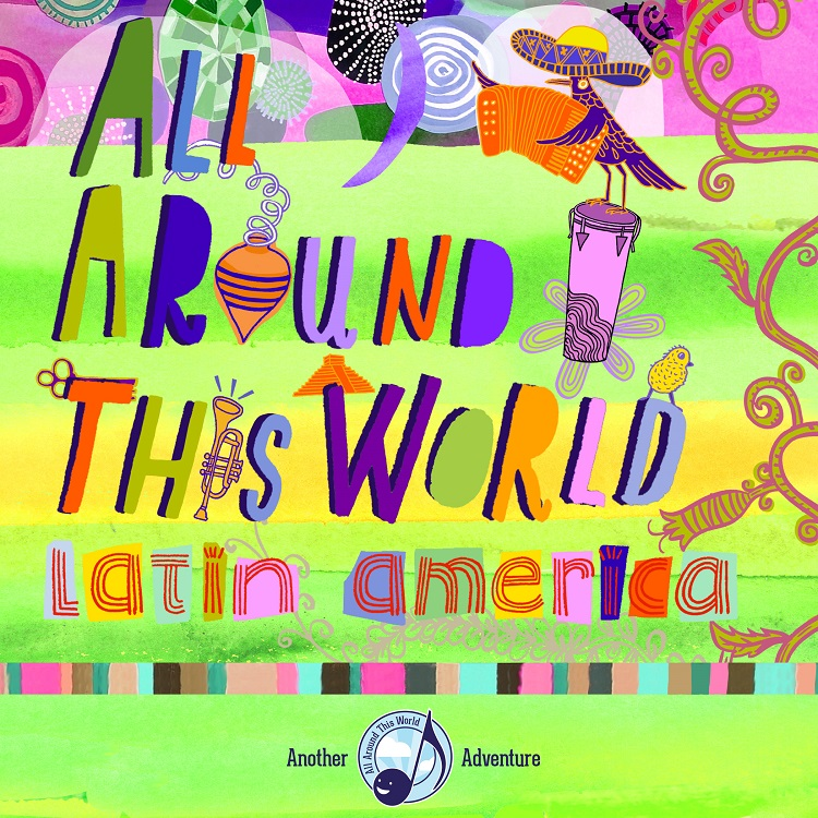 All Around This World Latin America CD