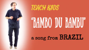 all-around-this-world-teach-kids-bambo-du-bambu-from-brazil