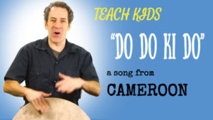 African Drum Song -- Let's Sing Do Do Ki Do -- All Around This World