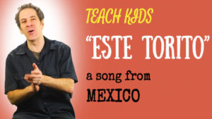 all-around-this-world-teach-kids-este-torito-from-mexico
