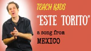 all-around-this-world-teach-kids-este-torito-from-mexico