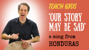 all-around-this-world-teach-kids-our-story-may-be-sad-from-honduras