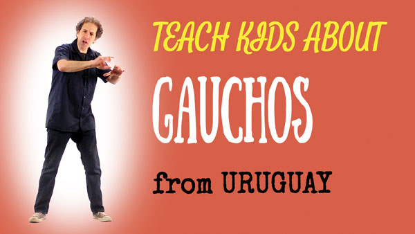 all-around-this-world-teach-kids-about-gauchos-from-urugay