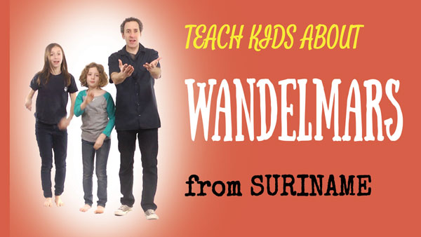 all-around-this-world-teach-kids-about-wandelmars-from-suriname