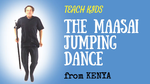 Africa for Kids -- The Maasai Jumping Dance -- All Around This World