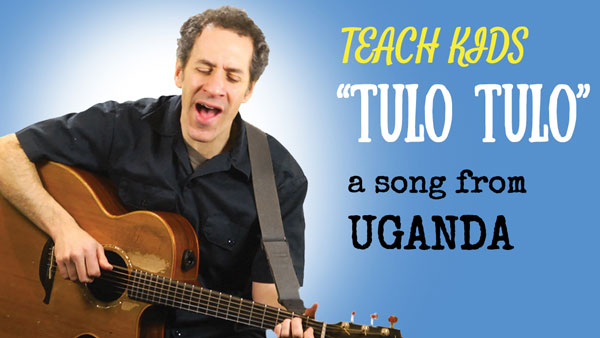 African Lullaby -- Let's Sing Tulo Tulo -- All Around This World