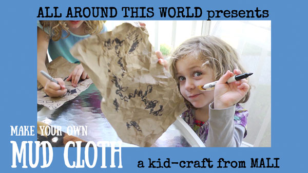 West Africa for Kids -- Make a Mud Cloth -- All Around This World