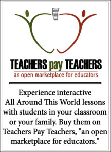 Enjoy interactive All Around This World lessons in your home or classroom