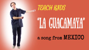 all-around-this-world-teach-kids-la-guacamaya-from-mexico