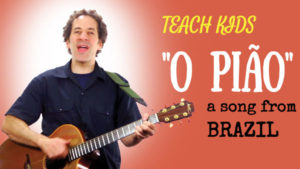 all-around-this-world-teach-kids-o-piao-from-brazil