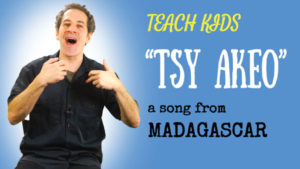 Malagasy Song -- Let's Sing Tsy Akeo -- All Around This World