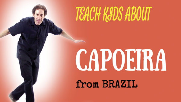 all-around-this-world-teach-kids-about-capoeira-from-brazil