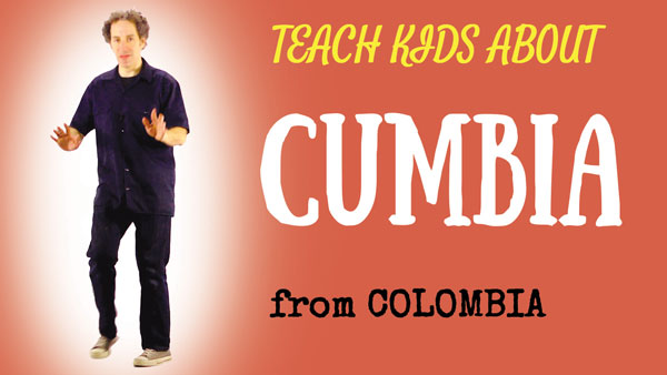 all-around-this-world-teach-kids-about-cumba-from-colombia