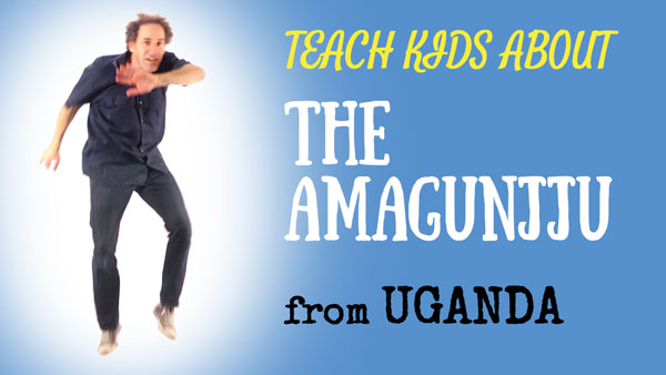 Africa for Kids -- the Ugandan Amagunjju -- All Around This World